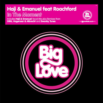 Haji & Emanuel feat. Roachford - In The Moment
