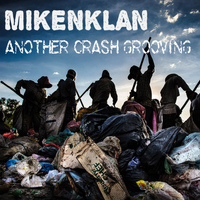 Mikenklan - Another Crash Grooving