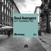 Soul Avengerz - Let Yourself Go