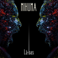 Mihuma - Là-bas - Single