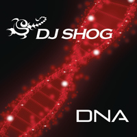 DJ Shog - DNA (Remixes)