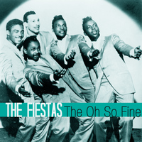 The Fiestas - The Oh so Fine