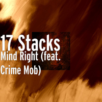 Crime Mob - Mind Right (feat. Crime Mob)