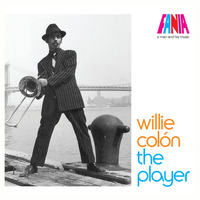 Willie Colón - A Man and His Music - The Player