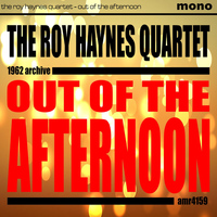 Roy Haynes Quartet - Out of the Afternoon