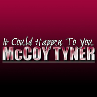 McCoy Tyner - It Could Happen to You (Live)