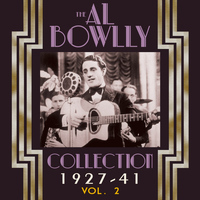 Al Bowlly - The Al Bowlly Collection 1927-40, Vol. 2