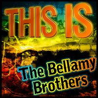The Bellamy Brothers - This Is the Bellamy Brothers