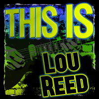 Lou Reed - This Is Lou Reed (Live)