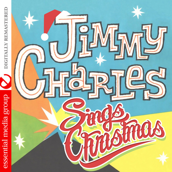 Jimmy Charles - Jimmy Charles Sings Christmas (Digitally Remastered)