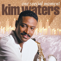Kim Waters featuring special guests: Meli'sa Morgan and Chuck Loeb - One Special Moment