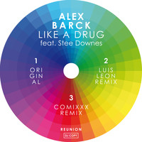 Alex Barck - Like A Drug feat. Stee Downes