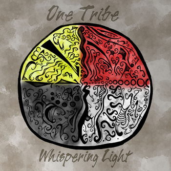 Whispering Light - One Tribe