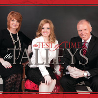 The Talleys - The Test Of Time