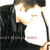 Matt Redman - Intimacy