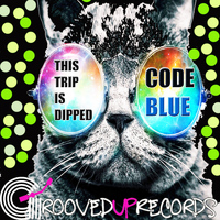 Code Blue - This Trip Is Dipped