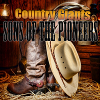 Sons Of The Pioneers - Country Giants