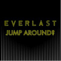 Everlast - Jump Around