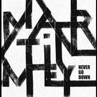 Martin Mey - Never Go Down - EP