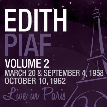 Edith Piaf - Live in Paris, Vol. 2 - Edith Piaf