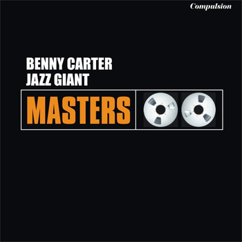 Benny Carter - Jazz Giant