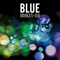 Blue - Broken / Ayo