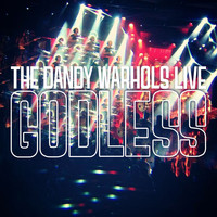 The Dandy Warhols - Godless [Live]