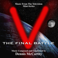 "Dennis McCarthy - ""V"" the Final Battle (Music from the Mini Series)"