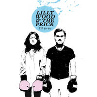 Lilly Wood And The Prick - The Fight (Deluxe Version)