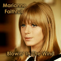 Marianne Faithfull - Blowin' in the Wind