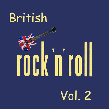 Various Artists - British Rock & Roll, Vol. 2