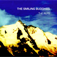 The Smiling Buddhas - The Alps