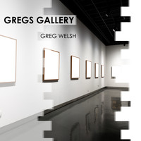 Greg Welsh - Gregs Gallery
