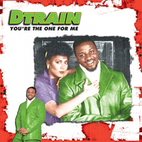 D Train - You're the One For Me EP