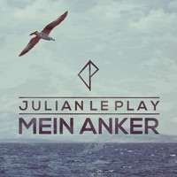 Julian le Play - Mein Anker