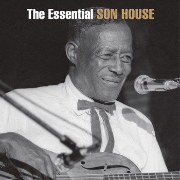 Son House - The Essential Son House