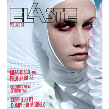 Various Artists - Elaste Volume 4 - compiled by Dompteur Mooner