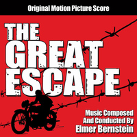 Elmer Bernstein - The Great Escape: Original Motion Picture Score
