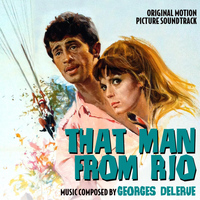 Georges Delerue - That Man from Rio - Original Motion Picture Soundtrack