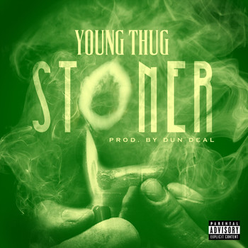 Young Thug - Stoner (Explicit)