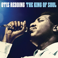 Otis Redding - The King Of Soul