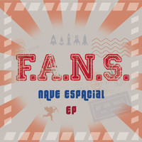 F.A.N.S. - Nave Espacial (EP)