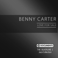 Benny Carter - The Silverline 1 - Love for Sale