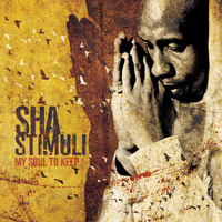 Sha Stimuli - My Soul to Keep (Explicit)