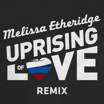 Melissa Etheridge - Uprising Of Love (Remix)