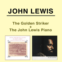 John Lewis - Music for Brass and Piano: The Golden Striker + the John Lewis Piano
