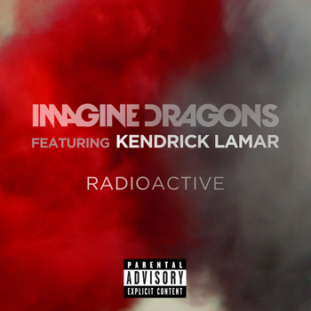 Imagine Dragons - Radioactive (Explicit)