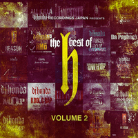 Dj Honda - dj honda Recordings Japan Presents: The Best of H, Vol. 2