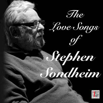 Various Artists - The Love Songs of Stephen Sondheim