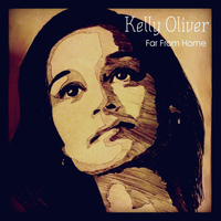 Kelly Oliver - Far From Home